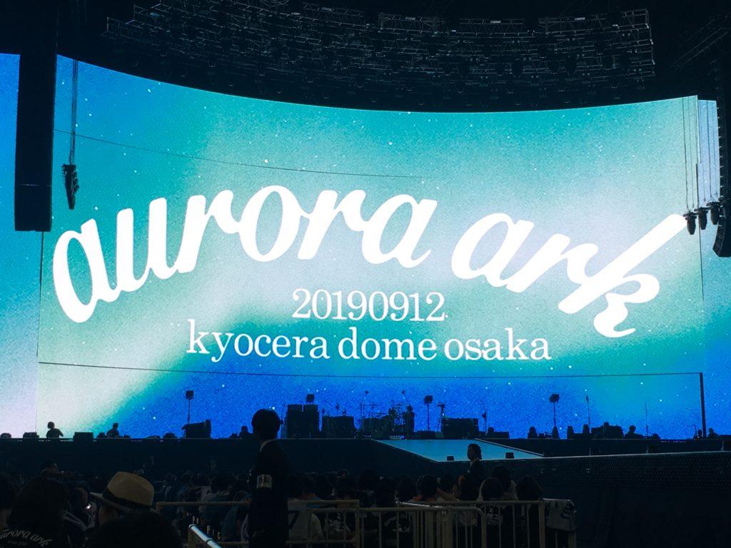 BUMP BUMP OF CHICKEN auroraark 京セラドーム auroraarc 大阪